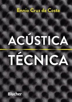 Acústica Técnica, livro de Ennio Cruz Da Costa