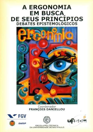 A ergonomia em busca de seus princípios, livro de Daniellou