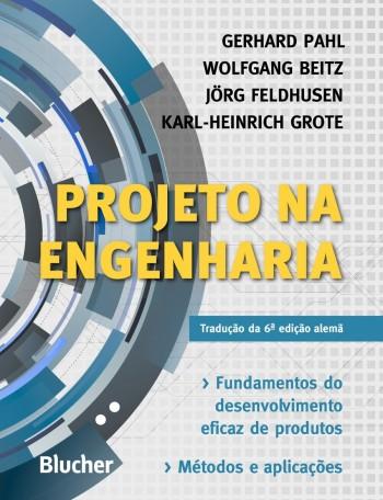 Projeto na engenharia, livro de Wolfgang Beitz, Jörg Feldhusen, Karl-Heinrich Grote, Gerhard Pahl