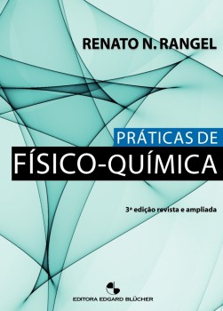Práticas de Físico-Química, livro de Renato Nunes Rangel