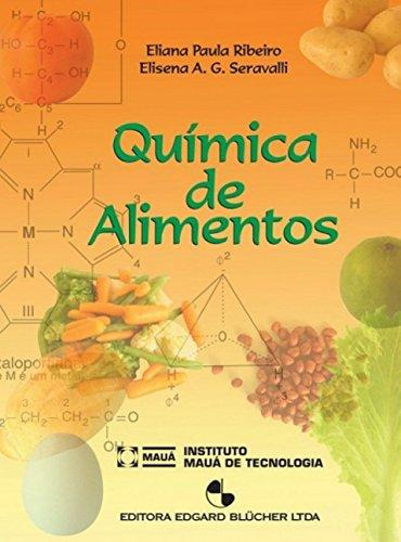 Química de alimentos, livro de Elisena A. G. Seravalli, Eliana Paula Ribeiro