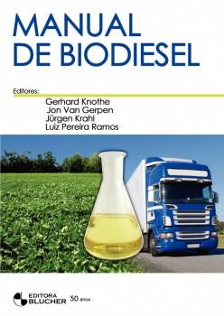 Manual de biodiesel, livro de Jon Van Gerpen, Jürgen Krahl, Luiz Pereira Ramos, Gerhard Knothe