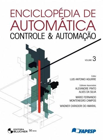 Enciclopédia de Automática - Controle e Automação, livro de Luis Antonio Aguirre