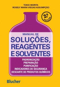 Manual de soluções, reagentes e solventes, livro de Rosely Maria Viegas Assumpção, Tokio Morita