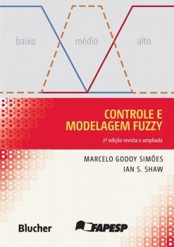Controle e modelagem FUZZY, livro de Ian S. Shaw, Marcelo Godoy Simões