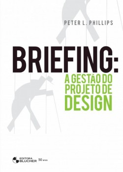 Briefing - A gestão do projeto de design, livro de Peter L. Phillips
