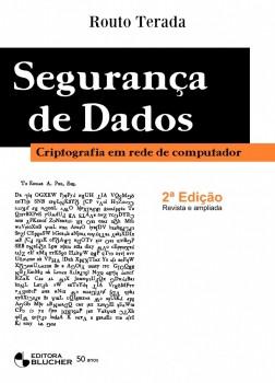 Segurança de dados: Criptografia em redes de computador, livro de Routo Terada