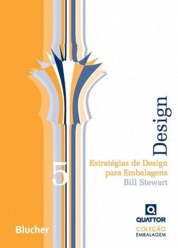 Estratégias de design para embalagens - vol. 5, livro de Bill Stewart