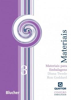 Materiais para embalagens - vol. 3, livro de Ron Goddard, Diana Twede
