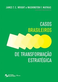Casos brasileiros de transformação estratégica, livro de Washington F. Mathias, James T. C. Wright