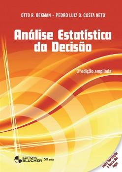 Análise estatística da decisão, livro de Pedro Luiz De Oliveira Costa Neto, Otto Ruprecht Bekman