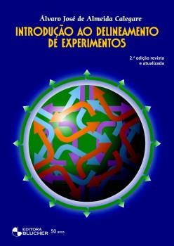 Introdução ao delineamento de experimentos 2ª ed, livro de Álvaro José De Almeida Calegare