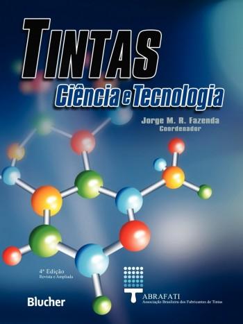 Tintas - Ciência e Tecnologia - 4ª edição, livro de Jorge M. R. Fazenda