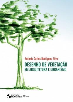 Desenho de vegetação em arquitetura e urbanismo, livro de Antonio Carlos Rodrigues Silva