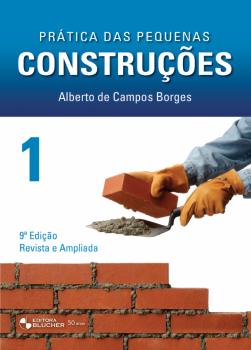 Prática das pequenas construções vol. 1 , livro de Alberto De Campos Borges