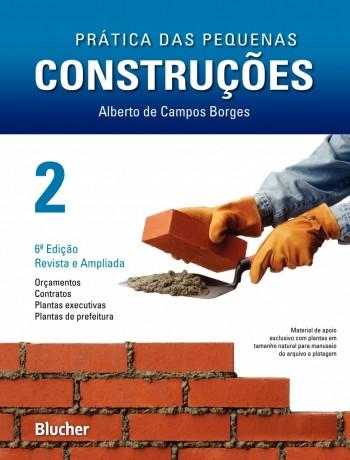Prática das pequenas construções vol. 2 , livro de Alberto De Campos Borges