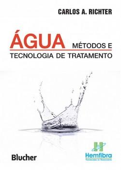 Água - Métodos e tecnologia de tratamento, livro de Carlos A. Richter