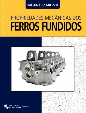 Propriedades mecânicas dos ferros fundidos, livro de Wilson Luiz Guesser