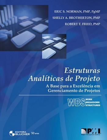 Estruturas analíticas de projeto, livro de Shelly A. Brotherton, Robert T. Fried, Eric S. Norman