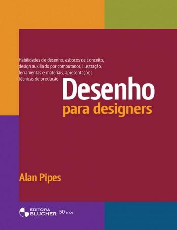 Desenho para Designers, livro de Alan Pipes