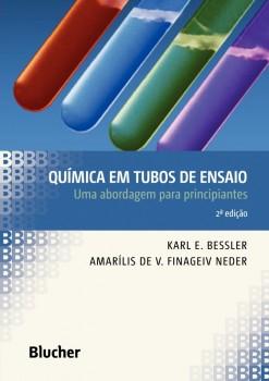 Química em Tubos de Ensaio - Uma Abordagem para Principiantes - 2ª edição, livro de Amarílis De Vicente Finageiv Neder, Karl E. Bessler