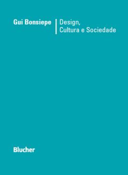 Design, Cultura e Sociedade, livro de Gui Bonsiepe