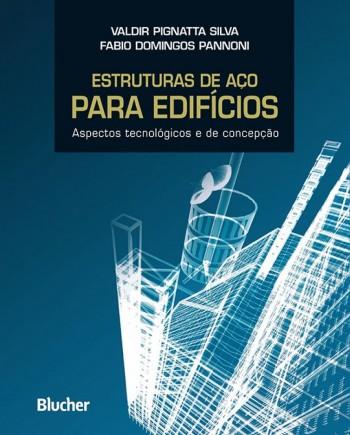 Estrutras de aço para edifícios, livro de Fabio Domingos Pannoni, Valdir Pignatta Silva