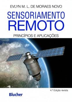 Sensoriamento remoto: Princípios e aplicações, livro de Evlyn M. L. De Moraes Novo