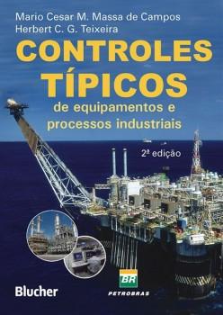 Controles típicos de equipamentos e processos industriais, livro de Herbert Campos Gonçalves Teixeira, Mario Cesar M. Massa De Campos