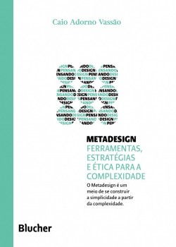 Coleção pensando o design - Metadesign , livro de Carlos Zibel Costa, Caio Adorno Vassão