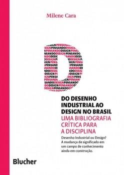 Coleção pensando o design - Do desenho industrial ao design no Brasil, livro de Marcos Braga, Milene Cara