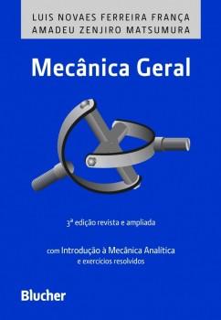 Mecânica geral , livro de Amadeu Zenjiro Matsumura, Luis Novaes Ferreira França