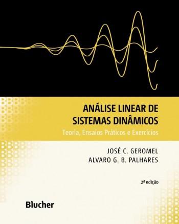 Análise linear de sistemas dinâmicos, livro de Alvaro G. B. Palhares, José C. Geromel