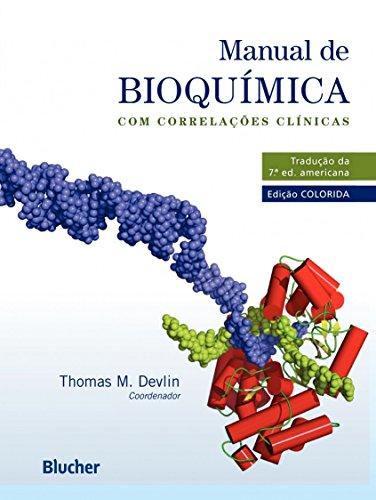 Manual de Bioquímica, livro de Thomas M. Devlin