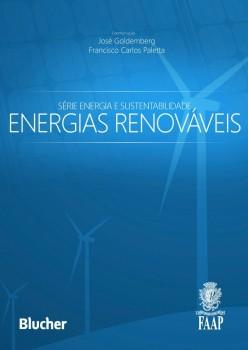 Série Energia e sustentabilidade - Energias renováveis, livro de José Goldemberg, Francisco Carlos Paletta