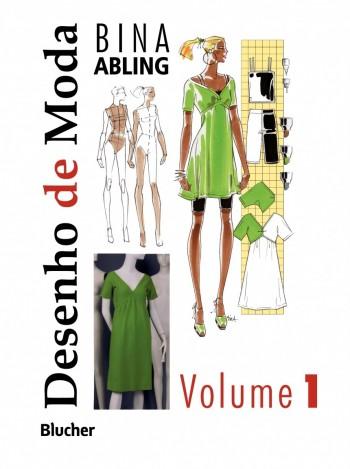 Desenho de moda - vol. 1, livro de Bina Abling