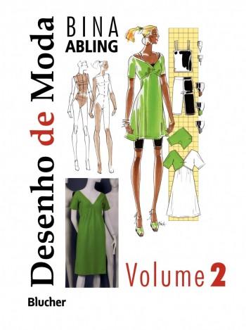 Desenho de moda - vol. 2, livro de Bina Abling