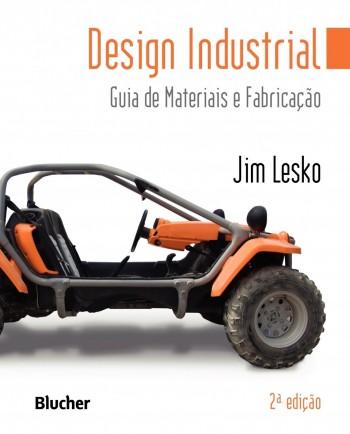 Design industrial - Guia de materiais e fabricação, livro de Jim Lesko