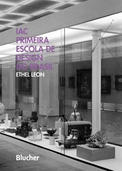 IAC Primeira Escola de Design do Brasil, livro de Ethel Leon