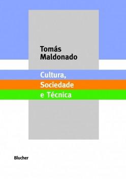Cultura, sociedade e técnica, livro de Tomás Maldonado