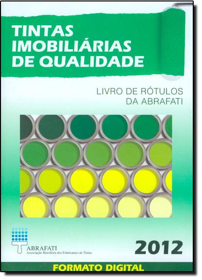 Tintas Imobiliárias de Qualidade: Livro de Rótulos da Abrafati em Formato Digital - Somente Dvd, livro de ABRAFATI