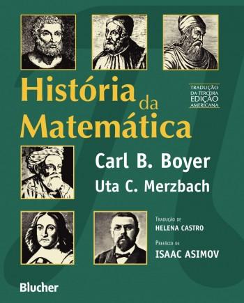 História da matemática , livro de Uta C. Merzbach, Carl B. Boyer