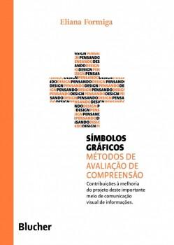 Coleção pensando o design - Símbolos gráficos, livro de Marcos Braga, Eliana Formiga