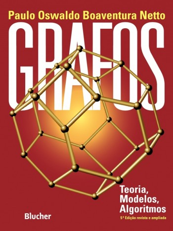Grafos: teoria, modelos, algoritmos , livro de Paulo Oswaldo Boaventura Netto
