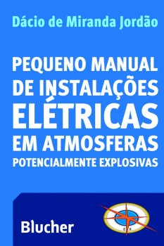 Pequeno manual de instalações elétricas, livro de Dácio De Miranda Jordão