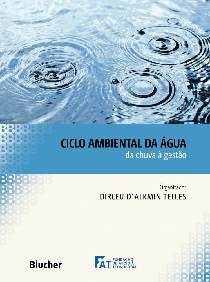 Ciclo ambiental da água, livro de Dirceu D´Alkmin Telles