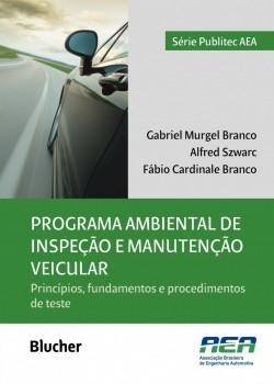 Programa ambiental de inspeção e manutenção veicular, livro de Fábio Cardinale Branco, Alfred Szwarc, Gabriel Murgel Branco