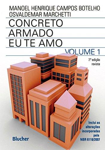 Concreto Armado - Eu te amo - 7ª edição, livro de Osvaldemar Marchetti, Manoel Henrique Campos Botelho