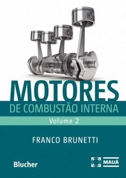 Motores de combustão interna - vol.2, livro de Franco Brunetti