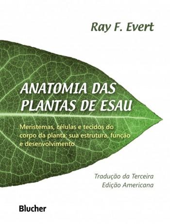 Anatomia das plantas de Esau, livro de Ray F. Evert, Carmen Regina Marcati